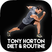 Tony Horton Diet & Routine