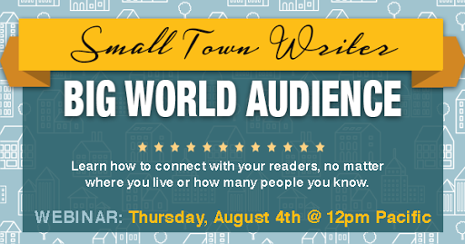 Small Town Writer, Big World Audience
