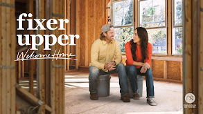 Fixer Upper: Welcome Home thumbnail