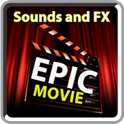 Epic Movie Sounds and FX Android APK Free Download – APKTurbo