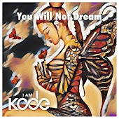 You Will Not Dream