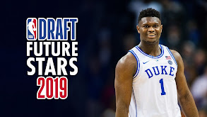 NBA Draft Future Stars 2019 thumbnail