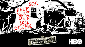 When the Levees Broke: A Requiem in Four Acts thumbnail