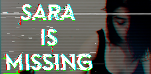 SIM - Sara Is Missing