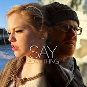 Say Something (feat. Stephanie Wingfield)