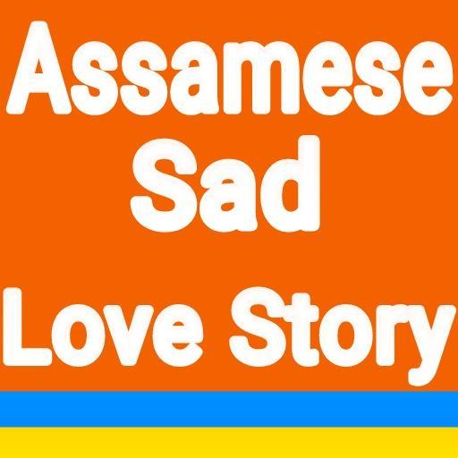 Assamese Sad Love Story 2018 2 0 Apk Download - com