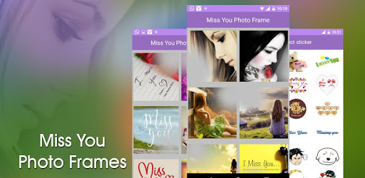 Miss You Photo Frame - Apps on Google Play