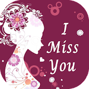 I Miss You Quotes & Romantic I Love You Sayings