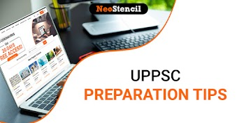 UPPSC Preparation Tips - How to Prepare for UP PSC Exam 2020?
