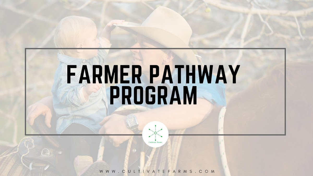 Farmer pathway program