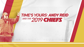 Time's Yours: Andy Reid and the 2019 Chiefs thumbnail