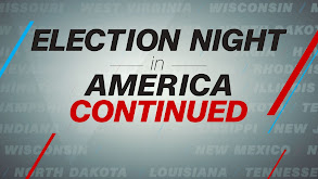 Election Night in America Continued thumbnail