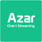 Azar Chat Video | Streaming