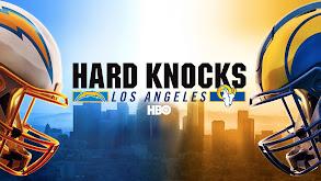 Hard Knocks: Los Angeles thumbnail