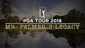 PGA Tour 2018: Mr. Palmer's Legacy thumbnail