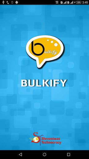 Bulkify
