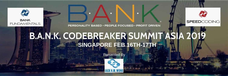 B.A.N.K. CODEBREAKER SUMMIT SINGAPORE February 16-17th 2019