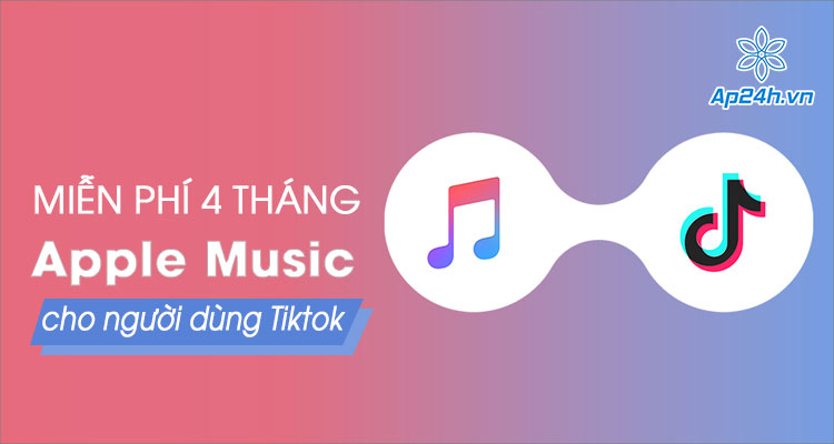 Khuyến mãi sử dụng Apple Music 4 tháng miễn phí