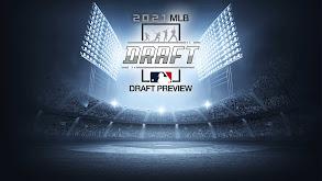 2021 MLB Draft Preview thumbnail