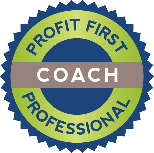 Profit First Professional Bookkeeper, Coach, Accountant