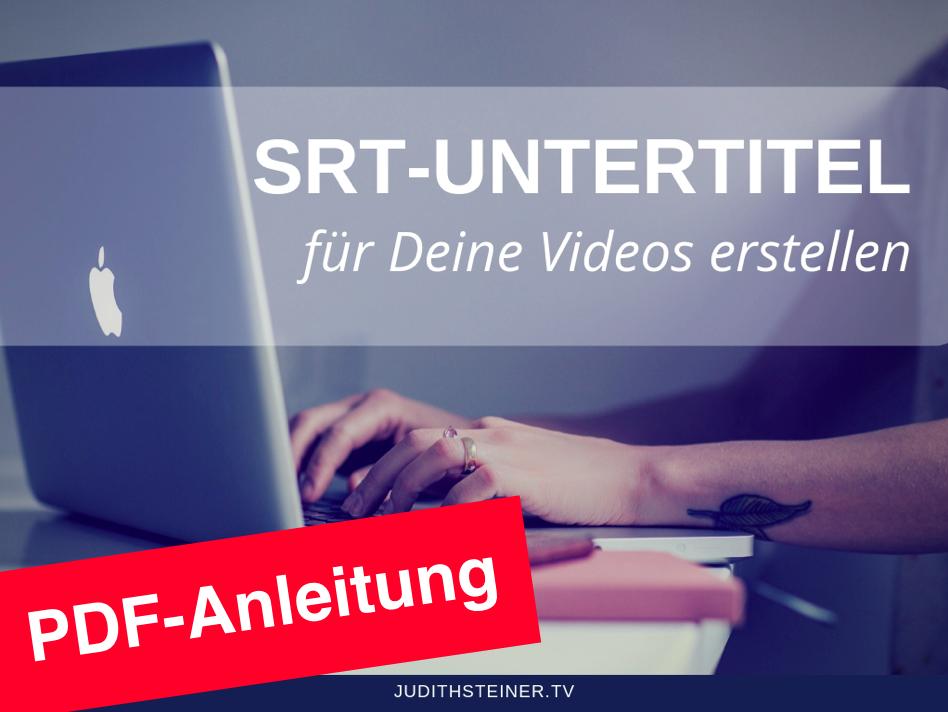 SRT-Untertitel PDF Ratgeber Judith Steiner
