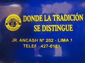 """Photo: """"Donde la tradición se distingue"""" Bar Restaurante Cordano Centro de Lima Mayo - 2014"""