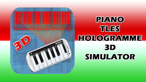 Piano Holograms Simulator
