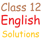 Class 12 English Solutions