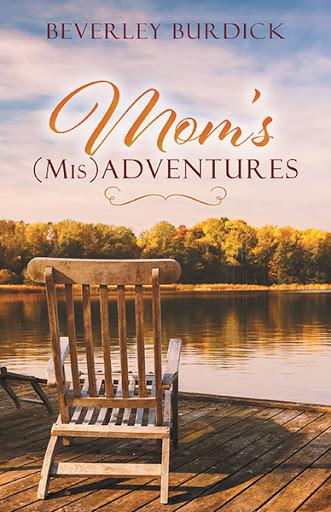 Mom's (Mis)Adventures