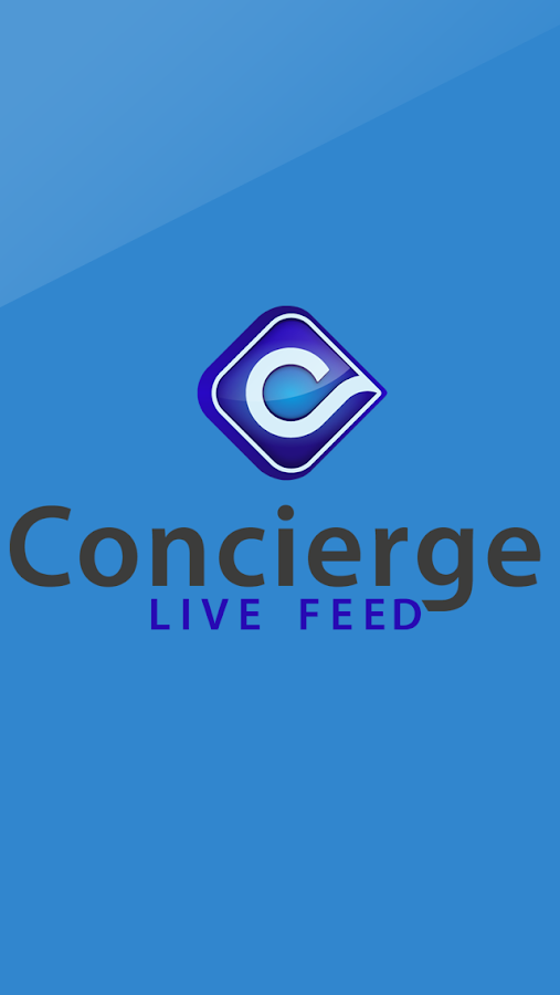 Concierge Live Feed- screenshot