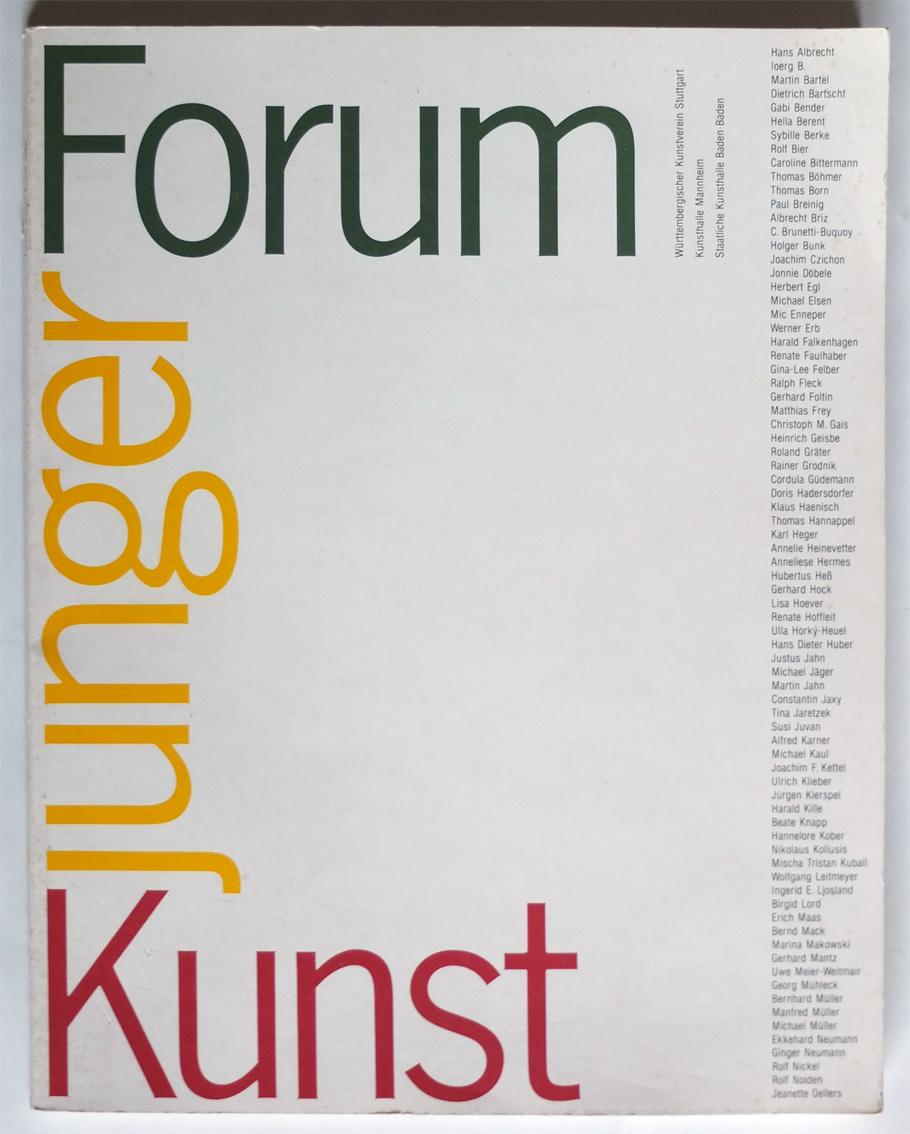 Photo: Ausstellungskatalog Forum junger Kunst 1983  Württembergischer Kunstverein 13.Dezember 1983 - 22 Januar 1984 Kunsthalle Mannheim 10. Februar - 18 März 1984 Staatliche Kunsthalle Baden-Baden 25. März - 29. April 1984