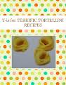 T-is for TERRIFIC  TORTELLINI RECIPES