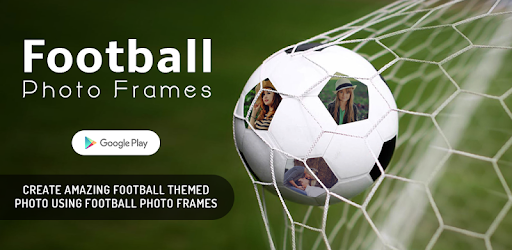 56728205ea5a Football Multiple Photo Frames - Apps on Google Play
