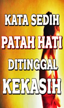 Download Kata Sedih Patah Hati Ditinggal Kekasih Terbaru Apk Latest