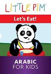 Little Pim: Let's Eat! - Arabic for Kids