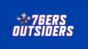 Sixers Outsiders thumbnail