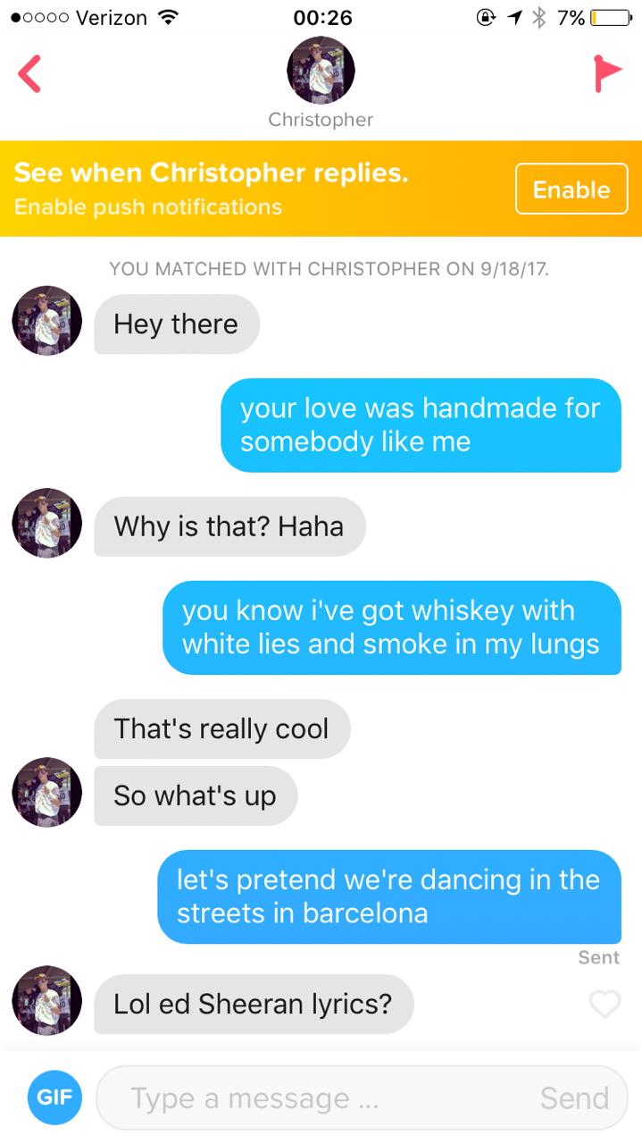 I Messaged Guys On Tinder With Ed Sheeran Lyrics Her Campus