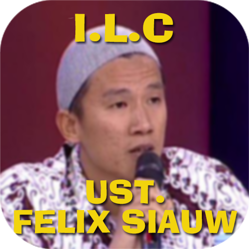 ILC UST. FELIX SIAUW (Kajian Ceramah) (app)