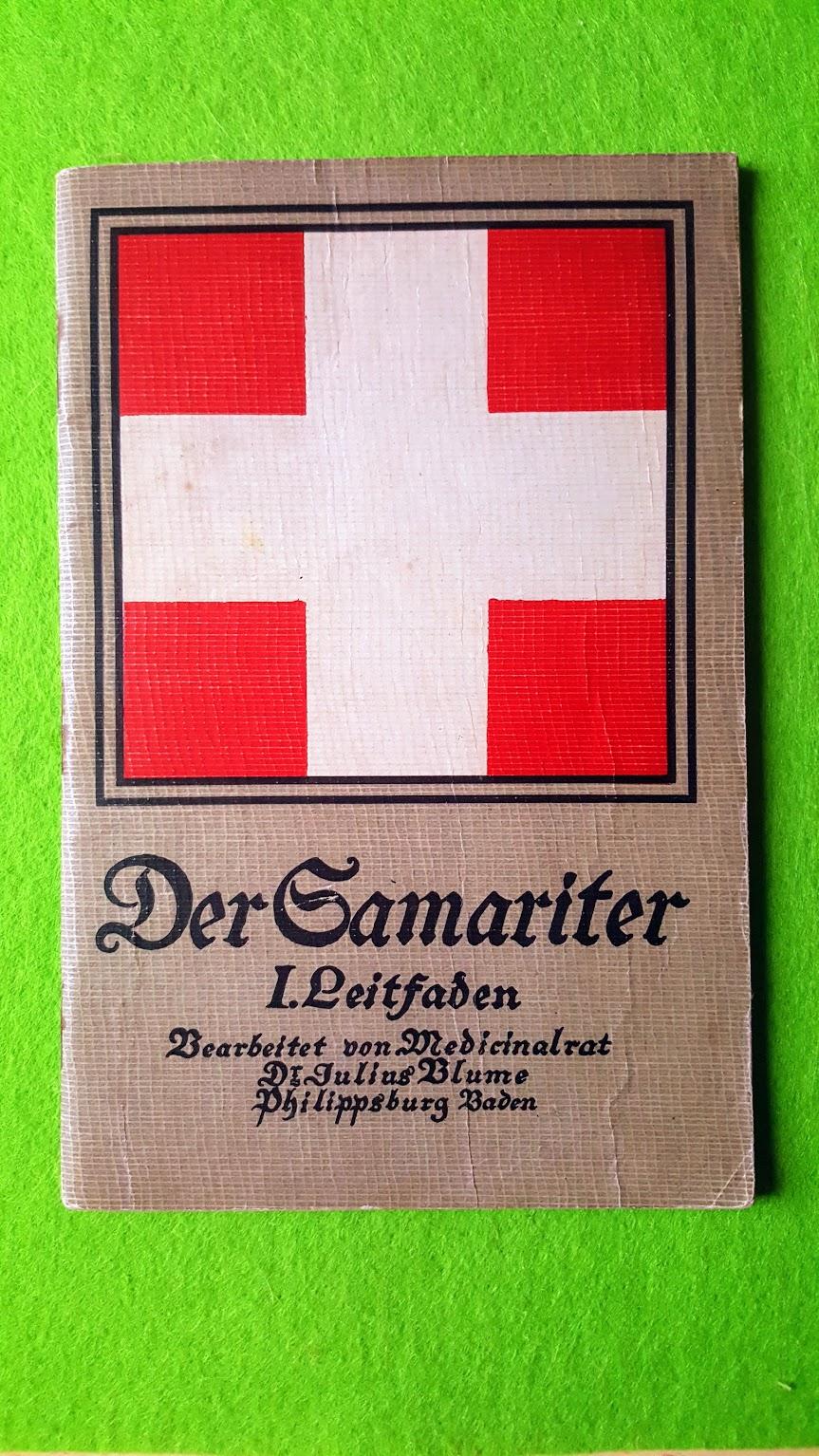 Erste Hilfe bei Unglücksfällen – Der Samariter – 1914 - Der Leitfaden