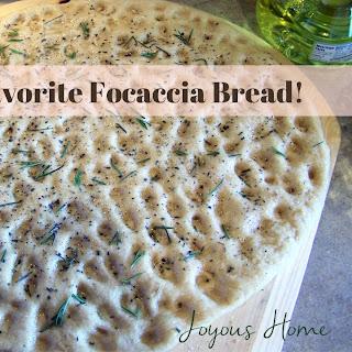 Our Favorite Focaccia Bread.