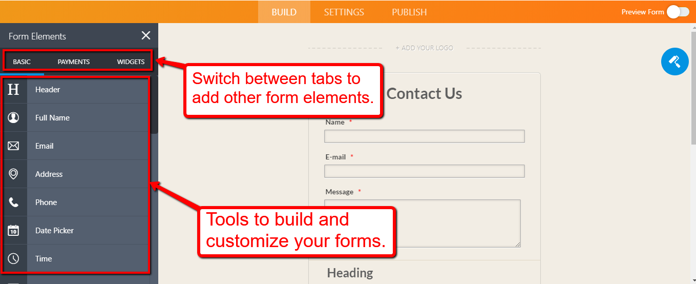 tools to build and customize your forms jotform