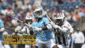 The Revolution: Season 1 of Premier Lacrosse League thumbnail