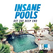 Insane Pools: Off the Deep End