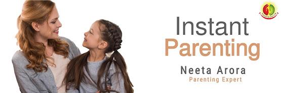 Instant Parenting Program by Neeta Arora