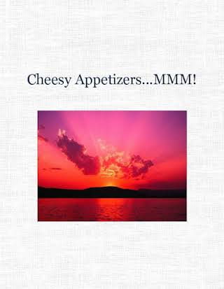 Cheesy Appetizers...MMM!