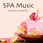 SPA Music - Relaxing Moments