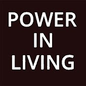 Power in Living