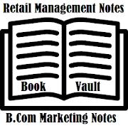 BCom Retail Management Complete Notes