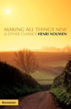 MAKING ALL THINGS NEW & OTHER CLASSICS