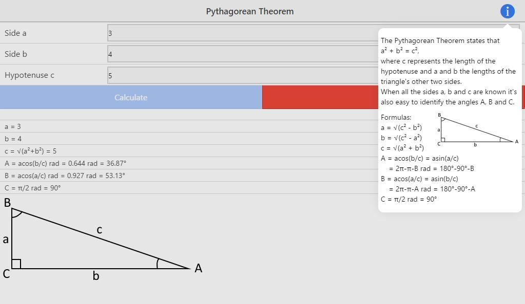 pythagorean theorem calculator Geometry (2d) online calculation: pythagoras' theorem - finds the third side in a right-angled triangle.